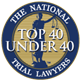 The National Trial Lawyers, Top 40 Under 40